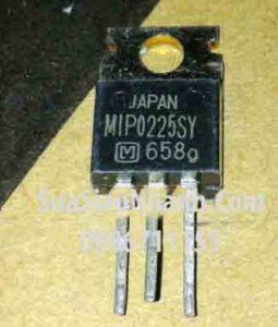 Tên hàng: MIP0225SY MIP0225 TO220 IC Nguồn Switching;  Mã: MIP0225SY;  Kiểu chân: cắm TO-220;  Hàng tương đương: MIP0221SY, MIP0222SY, MIP0223SY, MIP0224SY, MIP0225SY, MIP0226SY, MIP0227SY