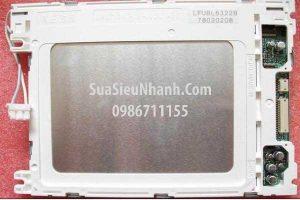 Tên hàng: LCD LFUBL6322B cho màn hình FUJI UG221H-SC4D (TM); Mã: LFUBL6322B;