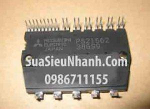 Tên hàng: PS21562 IGBT 5A 600V Mitsubishi, hàng mới;  Mã: PS21562;  Kiểu chân: cắm;  Dùng cho: vật tư tủ lạnh