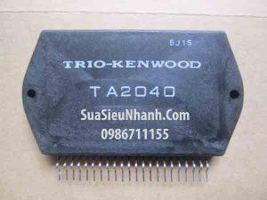 Tên hàng: TA2040 IC khuếch đại ampli KENWOOD cũ;  Mã: TA2040_OLD;  kiểu chân: cắm 22P;  Hãng sx: KENWOOD;  Tag: TA2040 MODULE Power amplifier IC;  Mã kho: TA2040_ddz