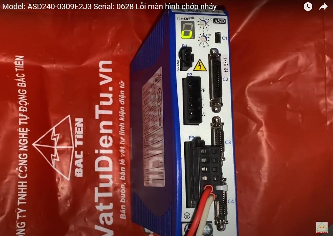 Sửa SERVO DRIVER Akribis 740VA Model: ASD240-0309E2J3 Serial: 0628 Lỗi màn hình chớp nháy